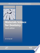 Materials Science For Dentistry : reference for undergraduate and postgraduate courses...
