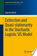 Extinction and Quasi Stationarity in the Stochastic Logistic SIS Model