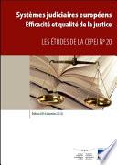 Syst  mes judiciaires europ  ens   Edition 2014  donn  es 2012    Efficacit   et qualit   de la justice