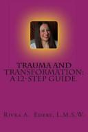 Trauma and Transformation