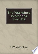 The Valentines in America