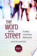 The Word on the Street, Year C The Bible To Where People Live In