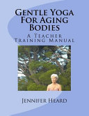 Gentle Yoga for Aging Bodies
