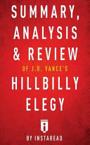 Summary  Analysis   Review of J D  Vance s Hillbilly Elegy by Instaread