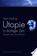 Utopie in dürftiger Zeit
