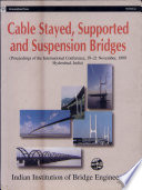 International Conference on Suspension  Cable Supported  and Cable Stayed Bridges