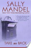 Take Me Back : mandel presents an intimate multigenerational...