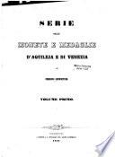 Serie delle monete e medaglie d Aquileja e di Venezia