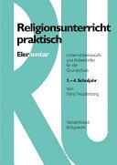 Religionsunterricht praktisch Elementar