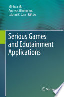 Serious Games and Edutainment Applications