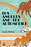 Los Angeles and the Automobile