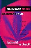 Marijuana Myths  Marijuana Facts