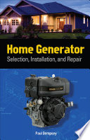 Home Generator Selection  Installation and Repair