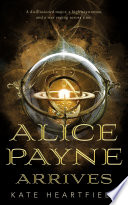Alice Payne Arrives Book PDF