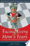 Facing Every Mom s Fears Book PDF
