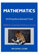 UPHESC Assistant Professor: 34 Mock Test for Mathematics in English PDF Download Book