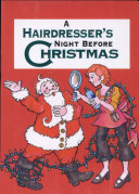 A Hairdresser's Night Before Christmas Book