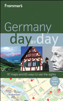 Frommer s Germany Day by Day