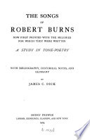 The Songs of Robert Burns Now First Printed with the Melodies for which They Were Written Book PDF