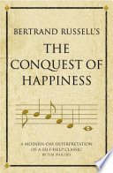 Bertrand Russell s The Conquest of Happiness