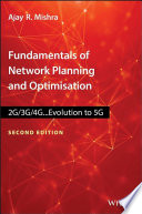 Fundamentals Of Network Planning And Optimisation 2g 3g 4g