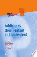 illustration du livre Addictions chez l'enfant et l'adolescent