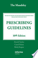 The Maudsley Prescribing Guidelines  Tenth Edition