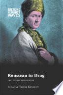 Rousseau in Drag