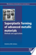 Superplastic Forming of Advanced Metallic Materials