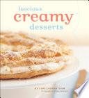 Luscious Creamy Desserts
