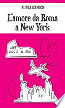 L amore da Roma a New York
