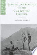 Masters and Servants on the Cape Eastern Frontier  1760 1803