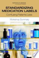 Standardizing Medication Labels