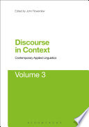 Discourse in Context: Contemporary Applied Linguistics