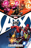 Avengers Vs  X Men Companion