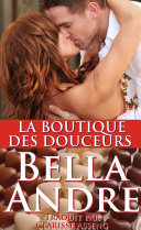 La BOUTIQUE des DOUCEURS (Littérature sentimentale Contemporaine)