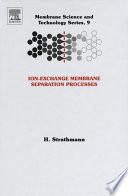 Ion Exchange Membrane Separation Processes