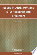 Issues In Aids Hiv And Std Research And Treatment 2011 Edition