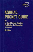 ASHRAE Pocket Guide for Air Conditioning  Heating  Ventilation  Refrigeration