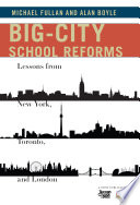 Big City School Reforms