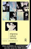 Migrancy  Culture  Identity