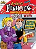 Archie's Funhouse Comics Double Digest #3 : strong, and he's got x-ray vision! he...