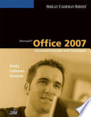 Microsoft Office 2007  Advanced Concepts and Techniques