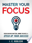Master Your Focus
