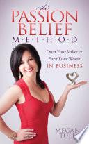 The Passion Belief Method