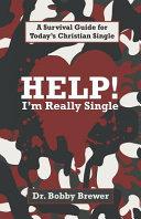 Help  I m Really Single