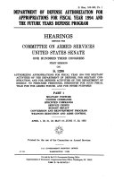 Department of Defense Authorization for Appropriations for Fiscal Year 1994 and the Future Years Defense Program