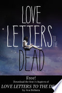 Love Letters to the Dead: Chapters 1-5