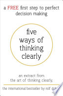 Five Ways Of Thinking Clearly book