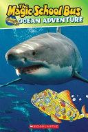 Scholastic Reader Level 2  Magic School Bus  Ocean Adventure